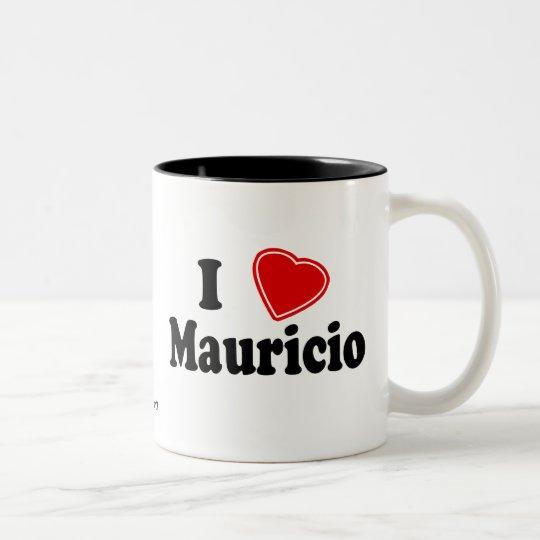 I Love Mauricio Two-Tone Coffee Mug