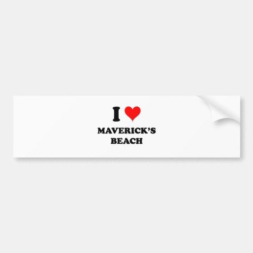 I Love Maverick'S Beach California Bumper Sticker