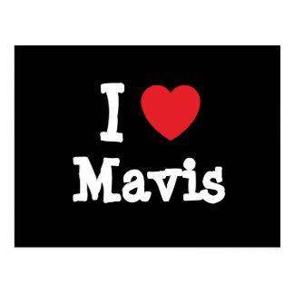 I love Mavis heart T-Shirt Postcards