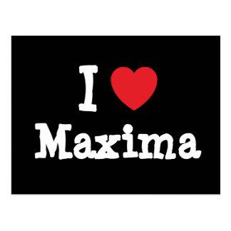 I love Maxima heart T-Shirt Post Cards