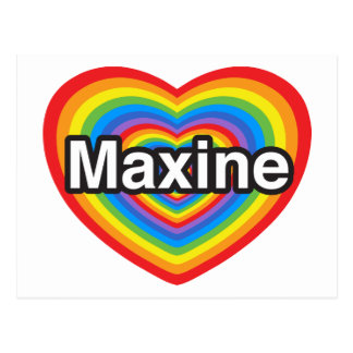 I love Maxine. I love you Maxine. Heart Postcard