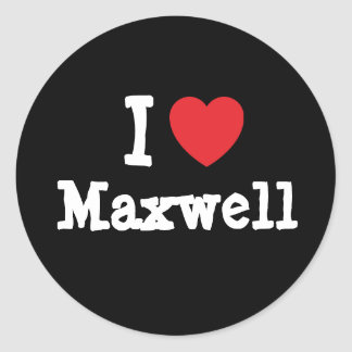 I love Maxwell heart custom personalized Round Stickers