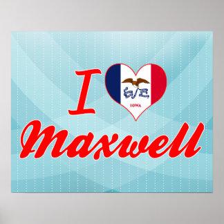 I Love Maxwell Iowa Posters
