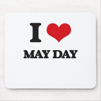 I Love May Day Mouse Pad
