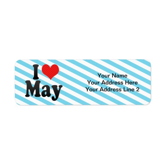 I Love May Label