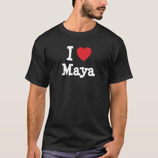 I love Maya heart T-Shirt