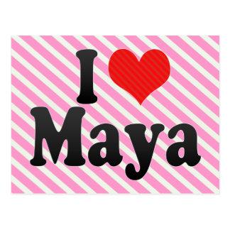 I Love Maya Postcard