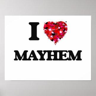 I Love Mayhem Poster