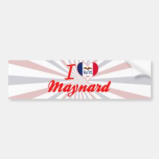 I Love Maynard, Iowa Bumper Stickers