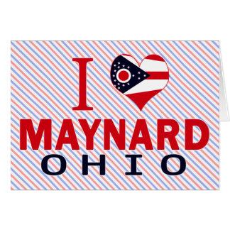 I love Maynard, Ohio Greeting Cards