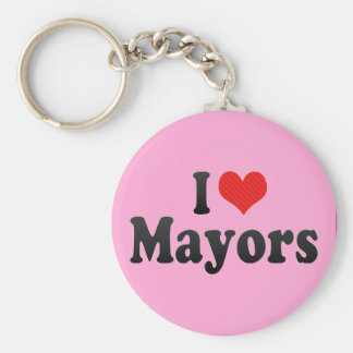 I Love Mayors Key Chains
