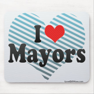 I Love Mayors Mouse Pad