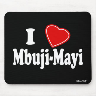I Love Mbuji-Mayi Mouse Pad