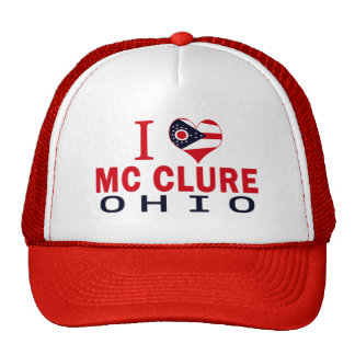 I love Mc Clure, Ohio Trucker Hat