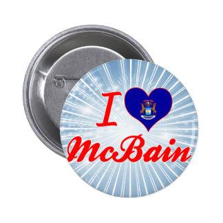 I Love McBain, Michigan Pin