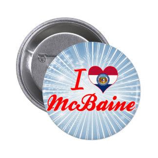 I Love McBaine, Missouri Pinback Button