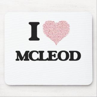 I Love Mcleod Mouse Pad