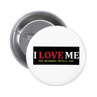 I Love Me Pin
