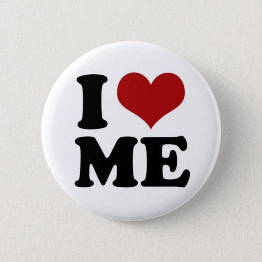 I LOVE ME - button