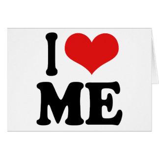 I Love Me Card