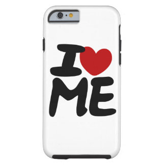I love me tough iPhone 6 case