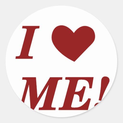 I Love Me - Dark Red Round Sticker