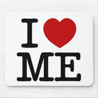 I Love Me Heart Me self esteem confidence dignity Mouse Pad