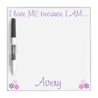 """I Love ME"" PERSONALIZED 8x8 dry erase board"