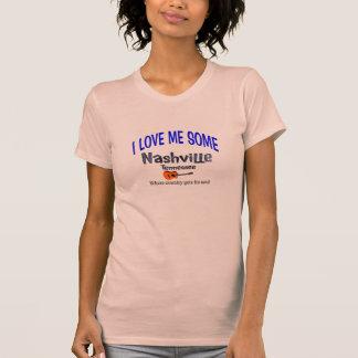 I love me some Nashville T Shirt