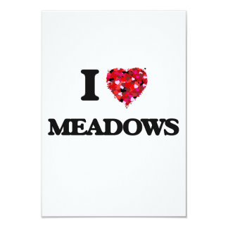 I Love Meadows 3.5x5 Paper Invitation Card