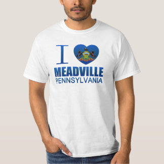 I Love Meadville, PA T-Shirt