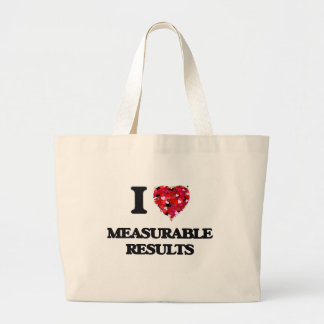 I Love Measurable Results Jumbo Tote Bag