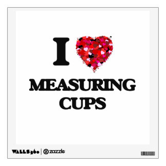 I Love Measuring Cups Room Graphic