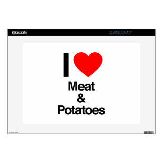"""i love meat and potatoes skins for 15"""" laptops"""