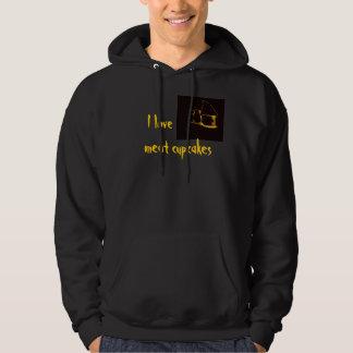 I love meat cupcakes hoodie