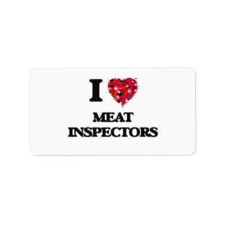 I Love Meat Inspectors Address Label