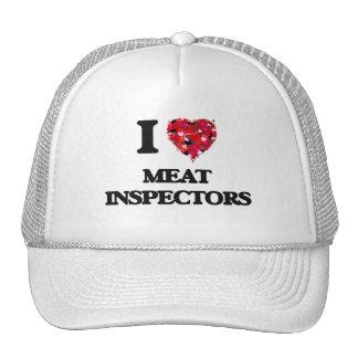 I Love Meat Inspectors Trucker Hat
