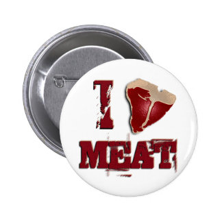 I Love Meat Pinback Button