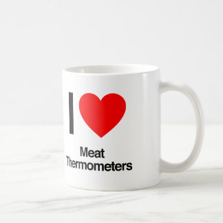i love meat thermometers mugs