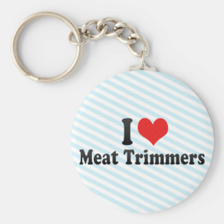 I Love Meat Trimmers Key Chains