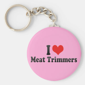I Love Meat Trimmers Keychains