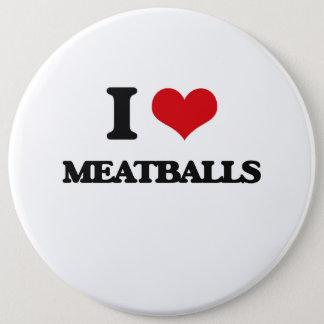 I Love Meatballs Pinback Button