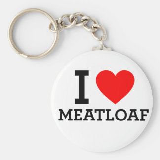 I Love Meatloaf Key Chain