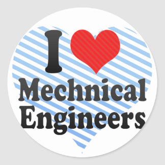 I Love Mechnical Engineers Round Stickers
