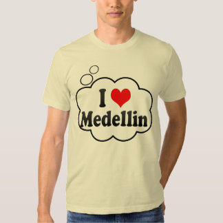 I Love Medellin, Colombia T-shirt