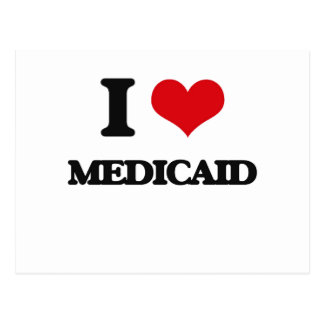 I Love Medicaid Post Cards