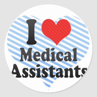 I Love Medical Assistants Classic Round Sticker