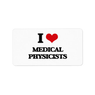 I love Medical Physicists Personalized Address Labels