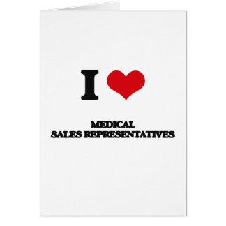 I love Medical Sales Representatives Greeting Card
