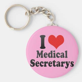 I Love Medical Secretarys Keychains